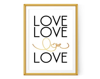 Love print, Love art, Love printable art, Black and gold, Quote print, love quote print, 5x7 8x10 11x14 Instant Download