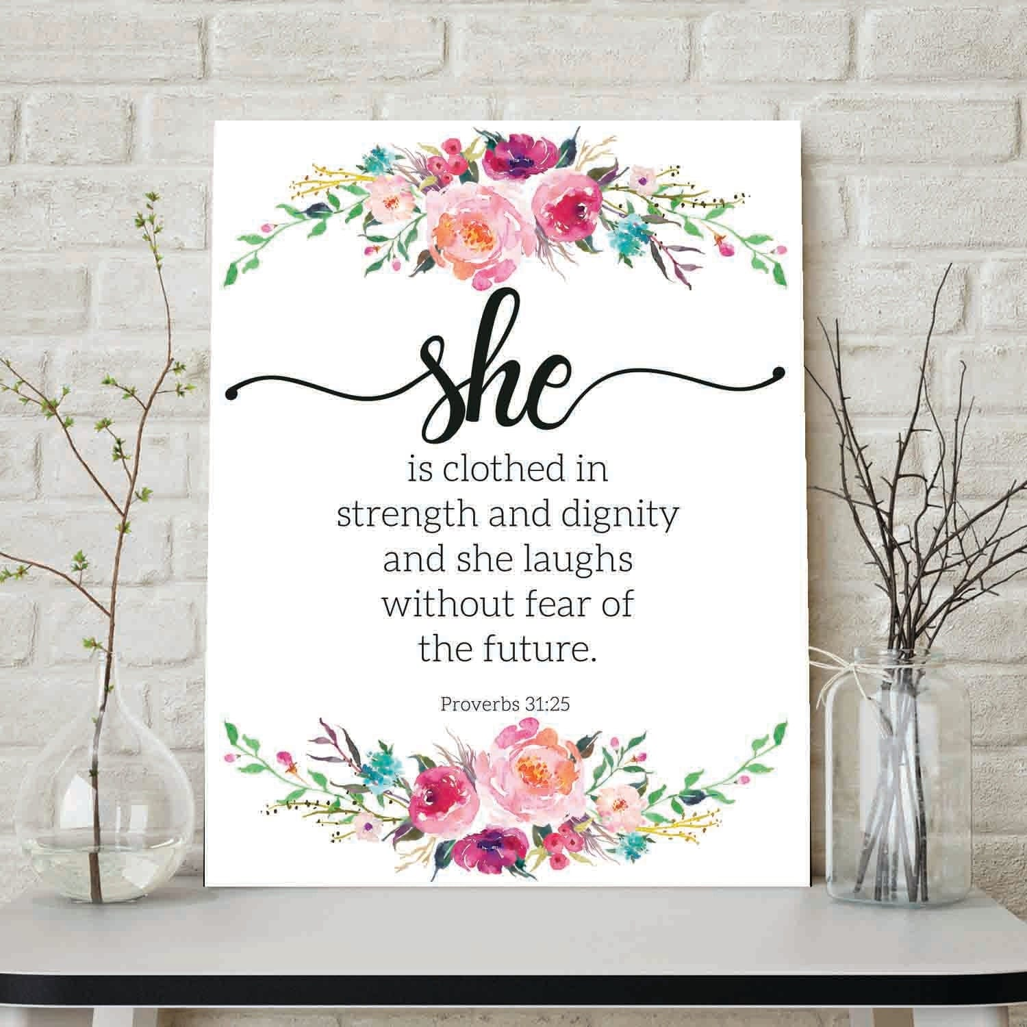 She Is Clothed With Strength And Dignity And She Laughs: She Is Clothed In Strength And Dignity She Laughs Without Fear