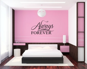 Always and Forever Vinyl Wall Art Murial