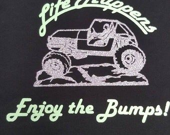 GEEP shirt!   Life  Happens Enjoy the Bumps!