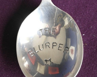 hand stamped cutery soup spoon the slurper