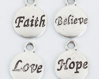 ADD A CHARM - Faith Believe Hope Love - Listing is for ONE charm