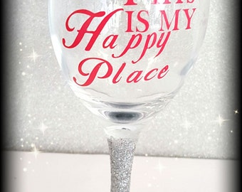 This is my happy place glass
