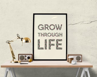 Grow Through Life Poster
