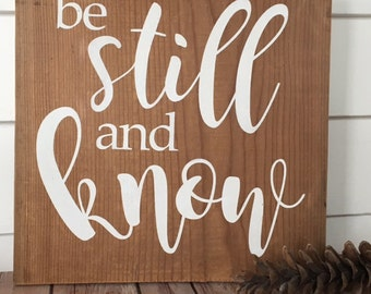 Be Still And Know Handpainted Barnwood Sign