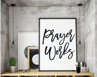 Bible verse, Prayer works, Scripture, Bible Verse Art, Christian Print, Black & white, Christian Print, Printable, Typo, Christian