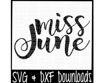 Miss June Cutting File - DXF & SVG Files - Silhouette Cameo, Cricut