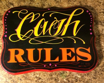 Cash rules hand painted office,shop ,business or home sign .decor