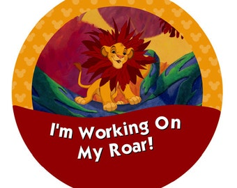 I'm Working On My Roar! – The Lion King
