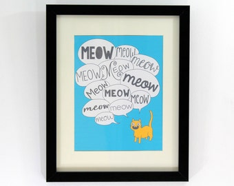Annoying Cat Art Print