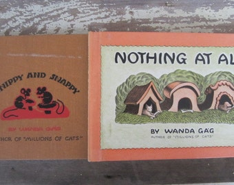 2 Vintage Children's Books Nothing At All And Snippy And Snappy by Wanda Gag