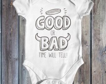 Good Or Bad Baby Bodysuit | Baby Shower Gift | Cute Baby Bodysuit | Slogan Baby Bodysuit | Cute Baby Clothes | funny Baby Bodysuit | Newborn