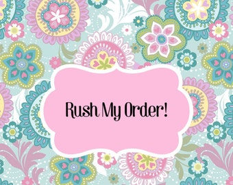 Rush order! Get your item moved to the front!
