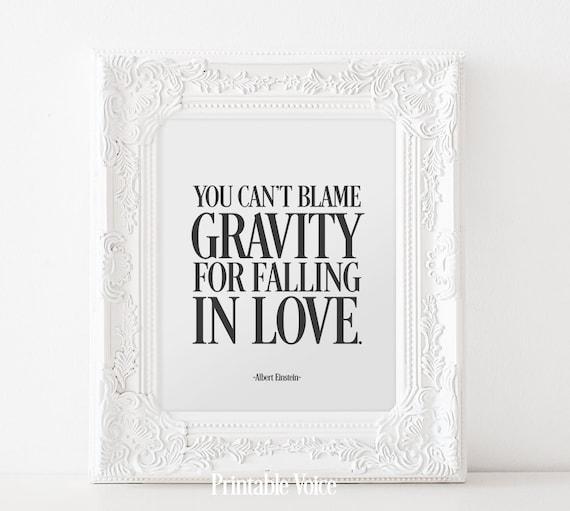 albert einstein quote gravity love blame by printablevoice
