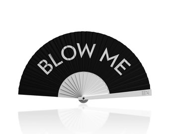 """Khu Khu Hand-Fan / Abanico with """"BLOW ME"""" statement print from the Flight of Fancy Collection"""
