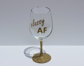 Classy AF // Funny wine glass // 12 oz wine glass // Mom // Gifts for Her