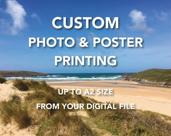 Custom Photographic and Poster Prints, up to A2 size, print your own photos or posters, Epson 260gsm lustre photo paper