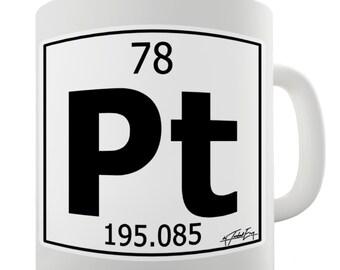 Periodic Table Of Elements Pt Platinum Ceramic Tea Mug