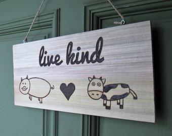 Live Kind Sign