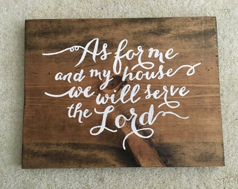 Wood Sign- As For Me & My House