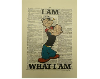 Vintage Inspired Popeye ' I Am What I Am ' Dictionary Page Art Print P025