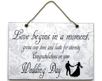 Handmade Wooden ' Love Begins In A Moment ' Wedding Home Sign 314