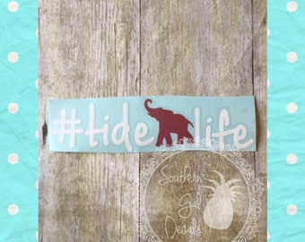 Tide Life Alabama Inspired Elephant Decal