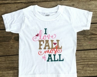 I Love Fall Most of All - kids shirt