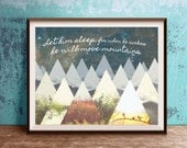 Let him sleep for when he wakes he will move mountains, 11x14 inches, 8x10 inches, 5x7 inches, Blue Nursery Wall Art, Digital Download