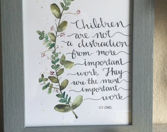 Children are the most important work-watercolor print