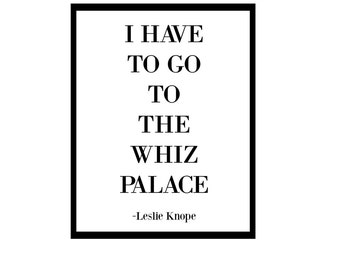 I Have To Go The Whiz Palace
