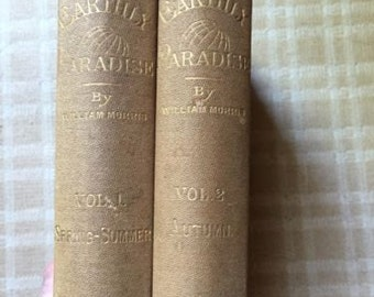 The Earthly Paradise, Vol. 1 & 2, by William Morris