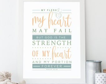 Psalm 73:26 Printable, Bible Verse Art, Scripture Print, Typography Wall Quote, Instant Download, Art Print, High-res Printable