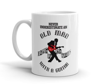 Guitar Player Mug - Never Underestimate An Old Man With A Guitar