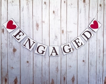 engagement sign,engagement party,we're engaged banner, photo prop,engaged bunting, wngagwd banner, engaged sign, engagement photo prop