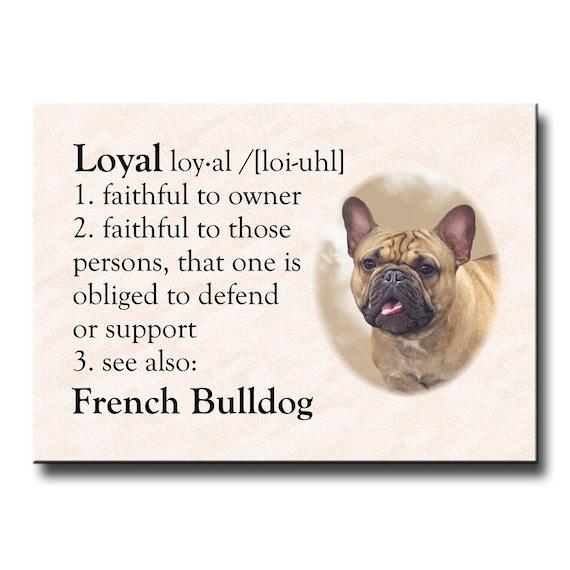 French Bulldog Dictionary Loyal Fridge Magnet No 3