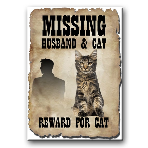 Maine Coon Cat Husband Missing Reward Fridge Magnet No 3