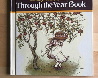 Childrens press holly hobbie's Through the Year Book