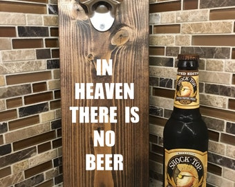 Iowa Hawkeye Bottle Opener | In Heaven There is No Beer | Beer Opener | Man Cave | Bar Decor | Father's day gift | Bottle opener