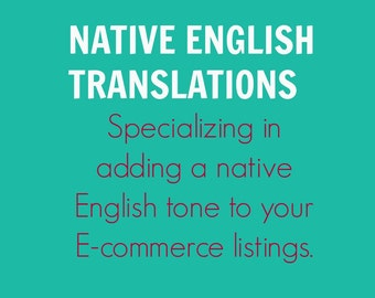 English Translations | Writing | Copy | Editing | Listings Revisions | English Services | U.S. English | Tags | Default Messages | Policies