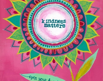 kindness matters {art print}