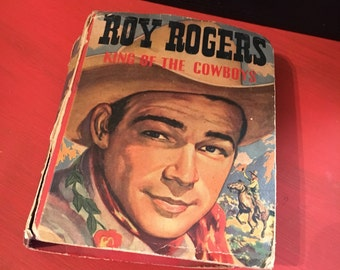 1943 Roy Rogers King of the Cowboys The better Little Book