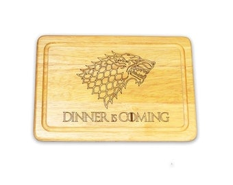 Game of Thrones inspired Dinner is Coming wooden chopping/cheese board Laser Etched