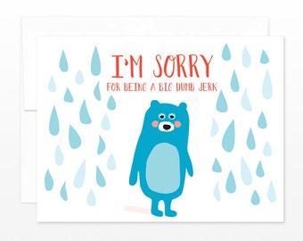 I'm Sorry Bear Card - Big Jerk Apology
