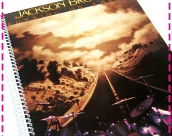 SALE 40% OFF--- JACKSON Browne Running on Empty - Recycled / Upcycled Retro Record Album Cover Journal Notebook - Eco Friendly - Vintage Cir