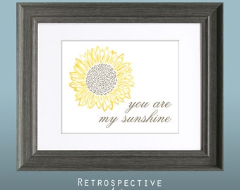 You are my Sunshine 8x10 Inch Printable