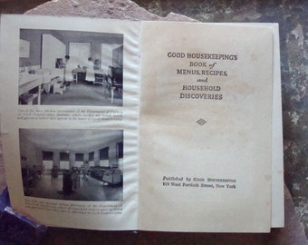 Vintage Cook Book Good Housekeepings Book of Menus, Recipes and Household Discoveries