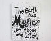 The earth has music for those who listen  Quote Hand painted quote   canvas home decor by eileenaart