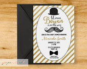 Gold & Black - Lil Man - Mustache and Top Hat- Boy Baby Shower Invitation - Digital File or Printed