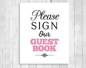 Printable Please Sign Our Guestbook 8x10 Black and White and Medium Pink Chalkboard Wedding Guest Book Sign - Instant Digital Download